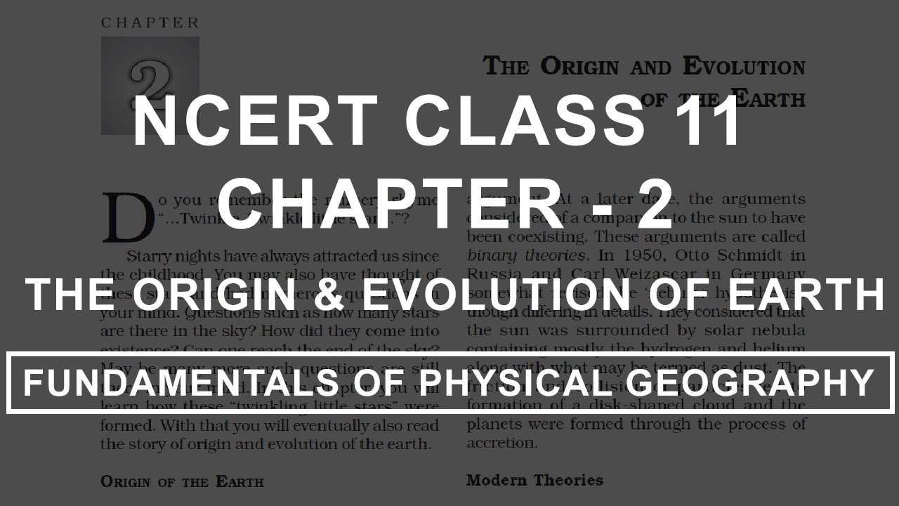 The Origin and Evolution of Earth - Chapter 2 Geography NCERT Class 11