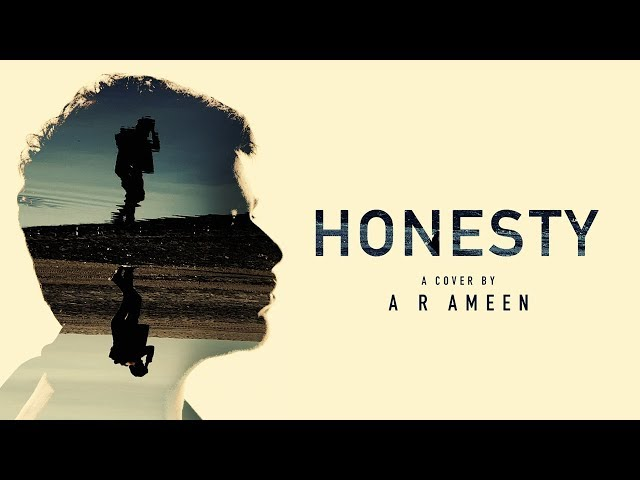 Honesty - Pink Sweat$ | Cover By A R Ameen