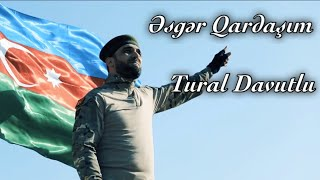 Tural Davutlu - Esger Qardasim 2020 (Official Music Video)