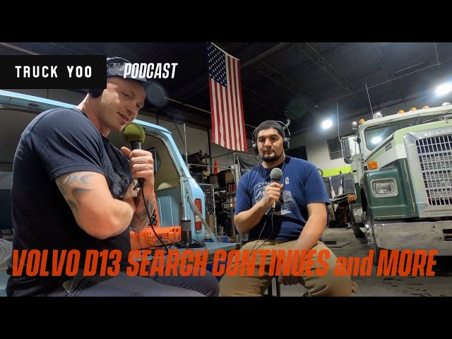 Part 2 of Buying a Volvo D13. Low mileage with issues. Episode 34