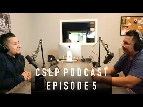CSLP PODCAST #5 - Gabriel Galeana