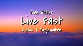 Alan Walker x A$AP Rocky - Live Fast (PUBGM) (lyrics & Terjemahan)