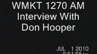 Don Hooper Interviewed on WMKT 1270 AM on July 1, 2010  3 of 3