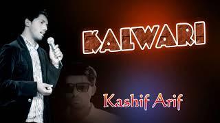 kalwari by kashif arif