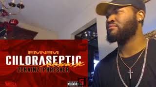 Eminem - Chloraseptic (Remix) ft. 2 Chainz & Phresher - REACTION/REVIEW