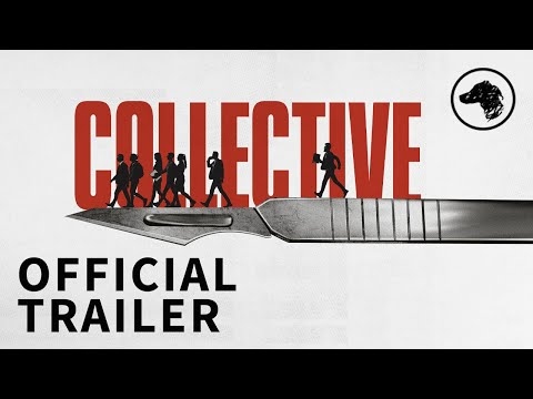 Collective - Official UK Trailer