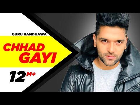 Chhad Gayi  Guru Randhawa   Music   Speed Records  Punjabi Songs  Speed Records