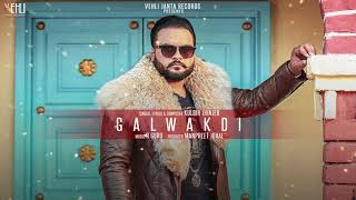 Galwakdi Kulbir Jhinjer (Full Song) Latest Punjabi Songs 2018 | Vehli Janta Records