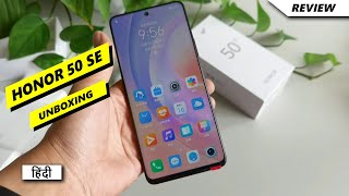 Honor 50 SE Unboxing in Hindi | Hands on