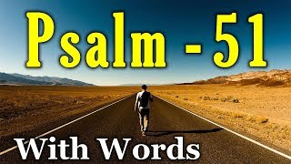 Psalm 51 - A Prayer of Repentance (With words - KJV)