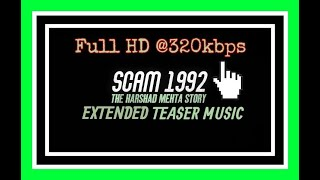 Scam 1992 BGM | Theme song | Full HD | New Version | 10 Min. Extended Song