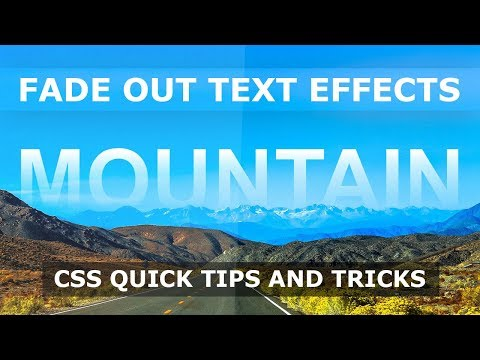 CSS Fade Out Text Effects - Quick Html CSS Tips and Tricks