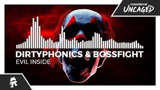 Dirtyphonics & bossfight - evil inside [monstercat release] mp3
