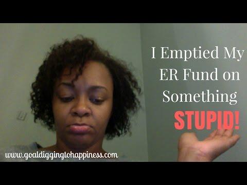 I Emptied my ER Fund on Something Stupid