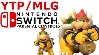 MLG/YTP Nintendo Switch Parental Control(MLG montages are dead so I had to put ytp to get views :( its kind of sad that people dont watch mlg anymore., 2017-01-21T11:10:28.000Z)
