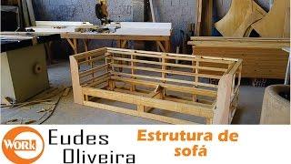 Como fazer um sofá -  Parte 1/  How to make a sofa -  part 1