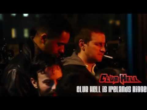 CLUB HELL - Dublin, Ireland Promo Video