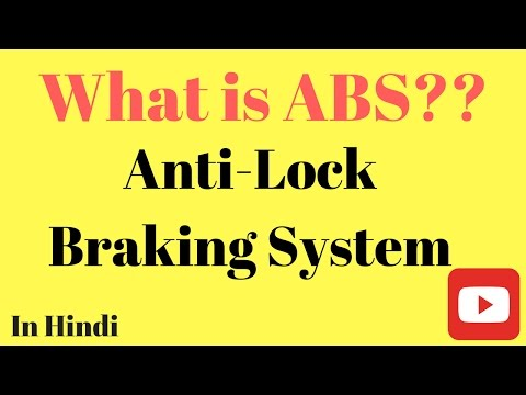 What is ABS | Anti Lock Braking System | In Hindi