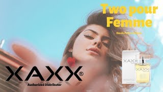 XAXX Two pour Femme