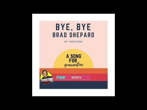 Bye, Bye Brad Shepard - By TrevStone