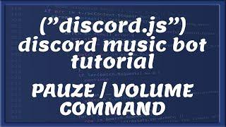 DISCORD MUSIC BOT PAUZE & VOLUME COMMAND    Tutorial #22 [Nederlands/Dutch]