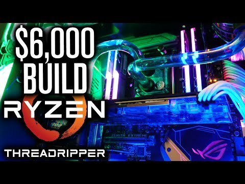 $6,000 PC | AMD RYZEN THREADRIPPER 1950X LIQUID COOLED BUILD LOG!