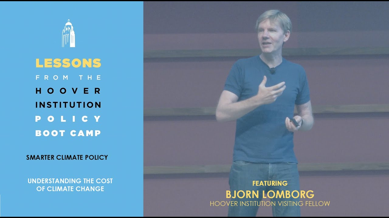 Download Understanding the Cost of Climate Change with Bjorn Lomborg (Lessons from Hoover Boot Camp) | Ch 1