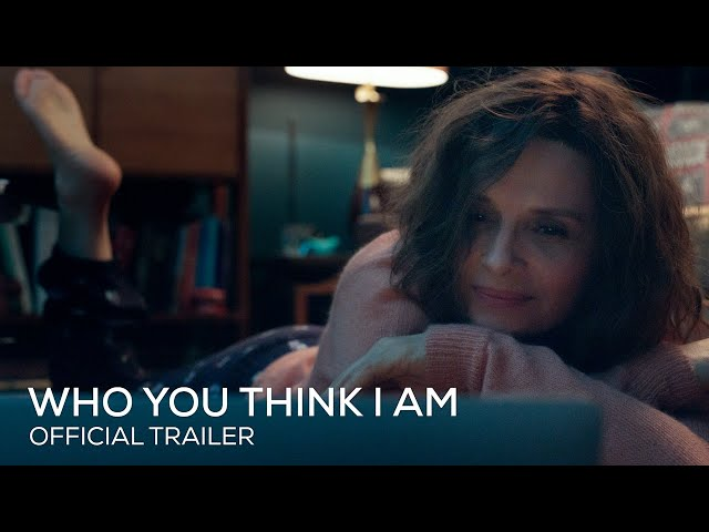 Who You Think I Am | Official UK Trailer | Exclusively on Curzon Home Cinema 10 APRIL