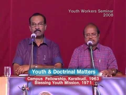 3. Youth & Doctrinal Matters - வாலிபரும் திருஉபதேசங்களும் - Part-1 - How to Bless the Youth!