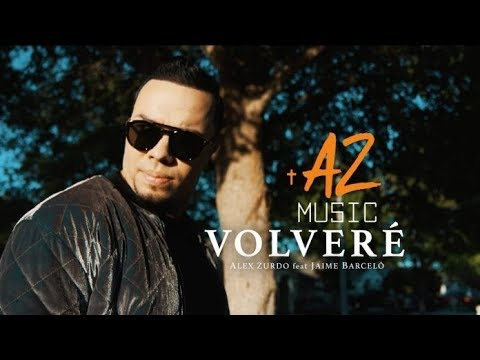 Alex Zurdo Feat Jaime Barceló - Volveré ( Video Oficial )