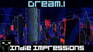 Indie Impressions - Dream.1