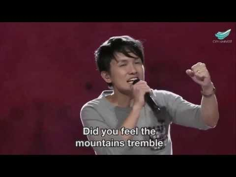 Did You Feel The Mountains Tremble - Martin Smith @ City Harvest Church