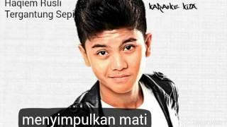 Haqiem Rusli - Tergantung Sepi Karaoke TANPA VOKAL