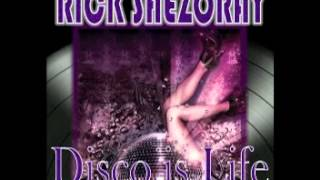 Rick Shezoray • Disco Is Life Megamix