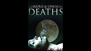 Curious And Unusual Deaths Rich And Famous Deaths