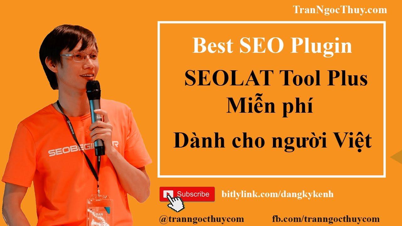 SEOLAT Tool Plus – Plugin tối ưu hóa SEO WordPress dành cho người Việt