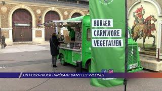 Yvelines | Un food-truck itinérant autour de Versailles