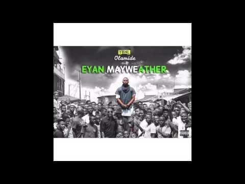 Olamide - Where the man (EYAN MAYWEATHER ALBUM)