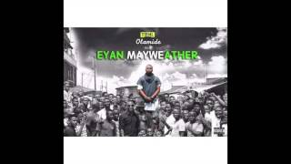 Olamide - Where the man (EYAN MAYWEATHER ALBUM)