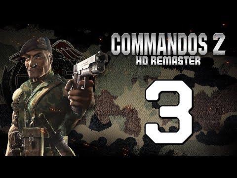 Прохождение Commandos 2 #3 - Волчья ночь [HD Remaster]