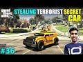 I STOLE TERRORIST TOP SECRET CAR   GTA V GAMEPLAY #36