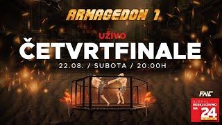 ARMAGEDON 1 | Četvrtfinale