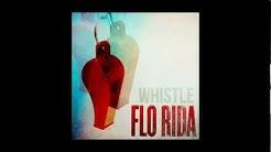 Flo Rida - Whistle [AUDIO]