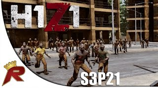 """H1Z1 Gameplay - S3P21: """"BIGGEST HORDE EVER!"""" (Early Access)"""