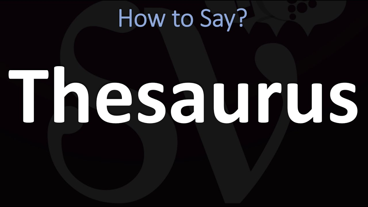 How to Pronounce Thesaurus? (CORRECTLY)