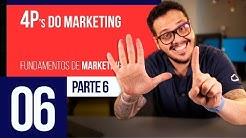 Os 4P's do Marketing - Marketing Digital #06