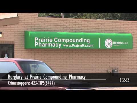 Burglary at Prairie Compounding Pharmacy