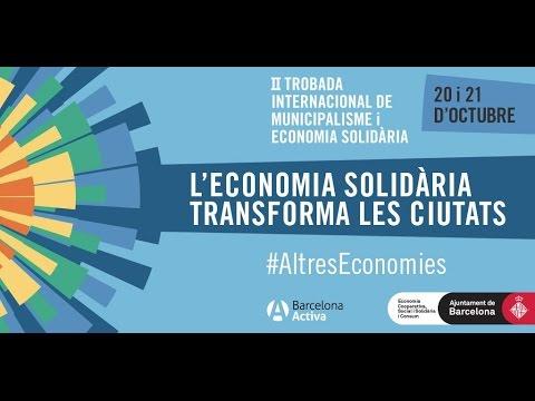 II Trobada Internacional de Municipalisme i Economia Solidària (I/V)