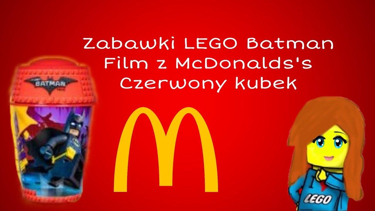 Zabawki Z Lego Batman Movie W Mcdonalds Czerwony Kubek Lego Fanka