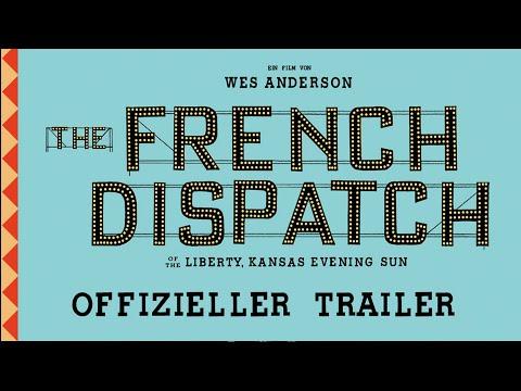 THE FRENCH DISPATCH – Offizieller Trailer (deutsch/german) | Searchlight Pictures